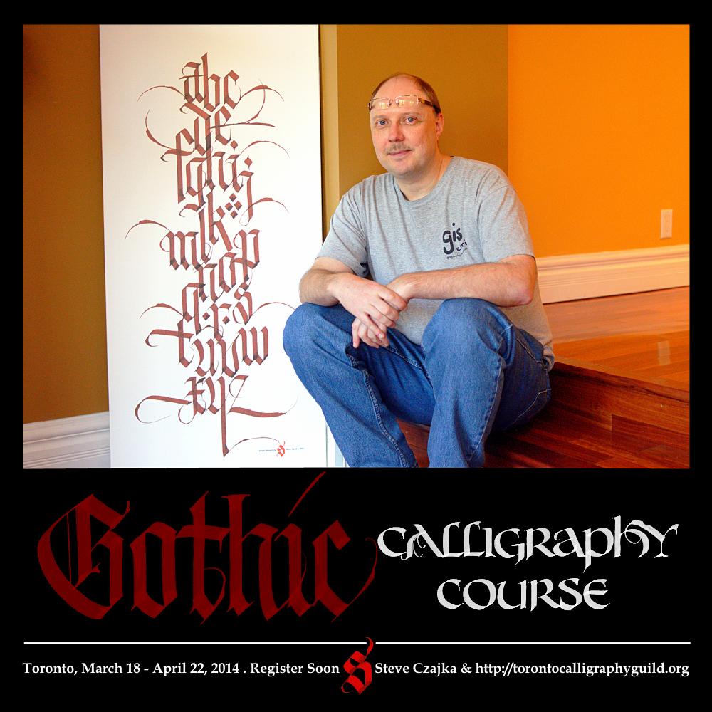 Gothic calligraphy course with steve czajka toronto